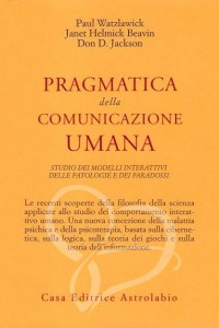 Watzlawick, Pragmatica della comunicazione umana, paradossi